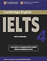 Cambridge Ielts 4 Student's Book with Answers: Examination Papers from University of Cambridge ESOL Examinations (IELTS Practice Tests)