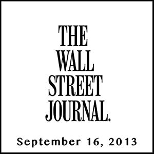 The Morning Read from The Wall Street Journal, September 16, 2013 Newspaper / Magazine