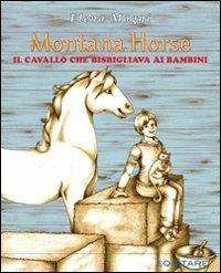 Montana Horse. Il cavallo che bisbigliava ai bambini