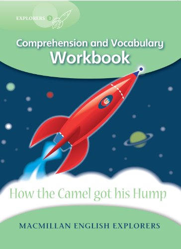 Explorers 3: How the Camel Got His Hump Work Book