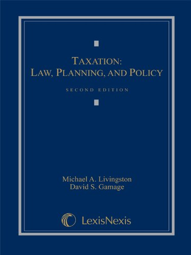 Taxation: Law, Planning, and Policy (Loose-leaf version)