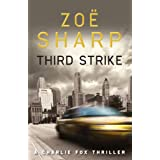 Third Strike (Charlie Fox)by Zoe Sharp