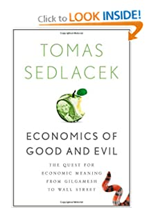 The Quest for Economic Meaning from Gilgamesh to Wall Street  - Tomas Sedlacek