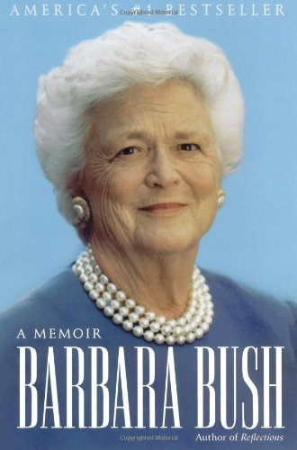 Barbara Bush: A Memoir (George W Bush 41 compare prices)