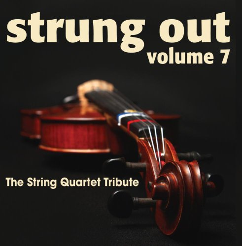 Strung Out Volume 7: The String Quartet Tribute