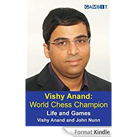 Vishy Anand: World Chess Champion (English Edition)