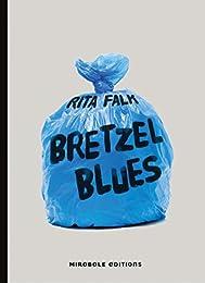 Bretzel blues
