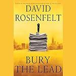 Bury the Lead | David Rosenfelt