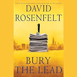 Bury the Lead | [David Rosenfelt]