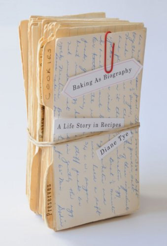 Baking As Biography: A Life Story in Recipes