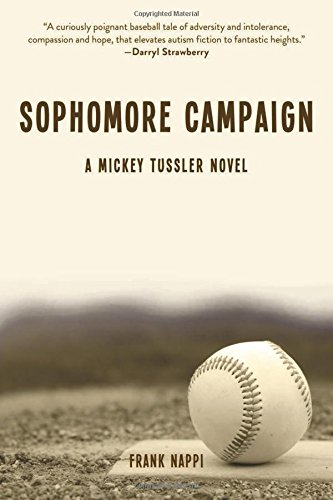 Download Sophomore Campaign: A Mickey Tussler Novel