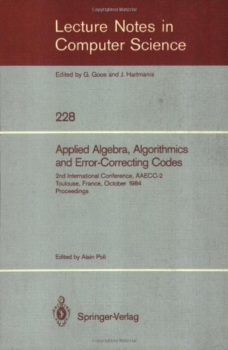 Applied Algebra, Algorithmics and Error-Correcting Codes: 2nd International Conference, Aaecc-2, Toulouse, France, October 1984 : Proceedings (Lecture Notes in Computer Science)