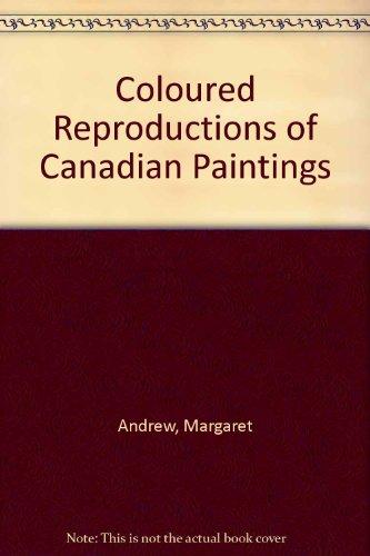 Coloured reproductions of Canadian paintings available for purchase =: Peintures par des artistes canadiens : reproductions en couleur mises à la disposition du public avec indication des prix