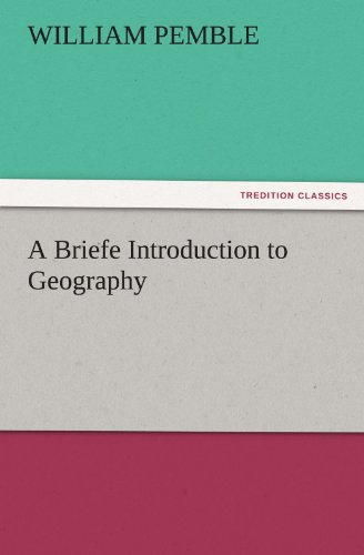A Briefe Introduction to Geography (TREDITION CLASSICS)