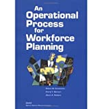 [ An Operational Process for Workforce Planning ] By Emmerichs, Robert M ( Author ) [ 2004 ) [ Paperback ]