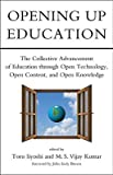 img - for Opening Up Education: The Collective Advancement of Education Through Open Technology, Open Content, and Open Knowledge   [OPENING UP EDUCATION] [Paperback] book / textbook / text book