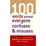 100 Words Almost Everyone Confuses and Misuses ~ Editors of the...