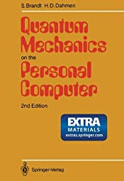 Quantum Mechanics on the Personal Computer
