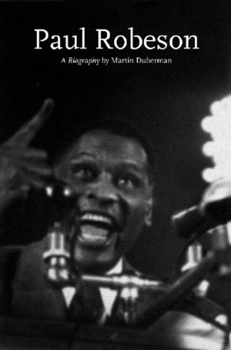 Paul Robeson: A Biography (Lives of the Left)