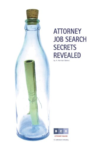 Attorney Job Search Secrets Revealed