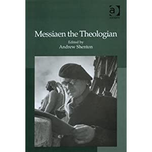Messiaen the Theologian