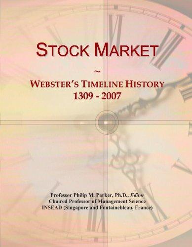 Stock Market: Webster's Timeline History, 1309 - 2007