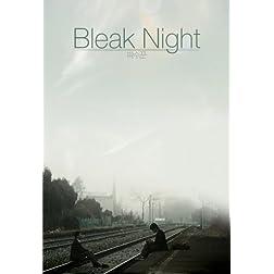 Bleak Night (or Pasuggun)