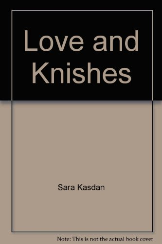 love-and-knishes