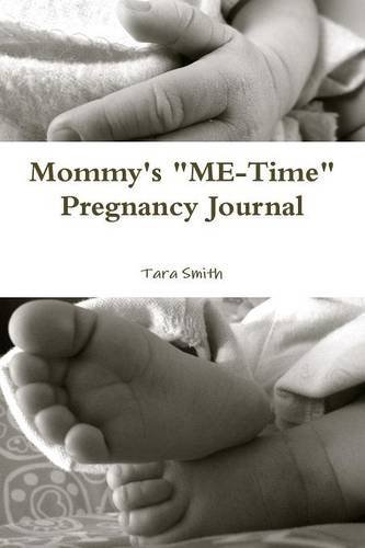 mommys-me-time-pregnancy-journal-by-tara-smith-2013-12-19