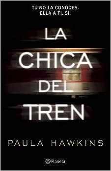La chica del tren (Spanish Edition) (Spanish) Paperback – July 7