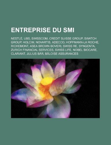 entreprise-du-smi-nestle-ubs-swisscom-credit-suisse-group-swatch-group-holcim-novartis-adecco-hoffma