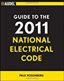 Audel Guide to the 2011 National Electrical Code: All New Edition (Audel Technical Trades Series) - 1118003896