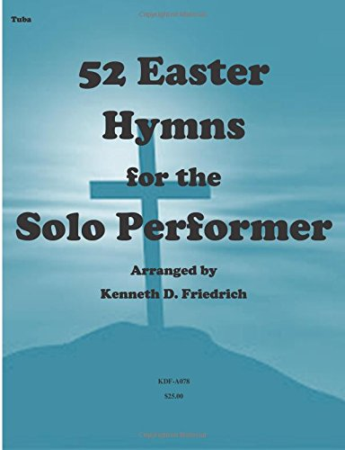 52 Easter Hymns for the Solo Performer-tuba version