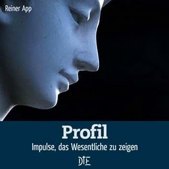 Amazon.com: Profil: Impulse, das Wesentliche zu zeigen (Impulsheft 50