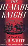 The Ill-Made Knight