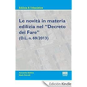 """Le novit� in materia edilizia nel """"Decreto del Fare"""" (D.L. n. 69/2013)"""