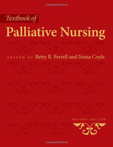 Textbook Of Palliative Nursing (Ferrell, Palliative Nursing (Text))