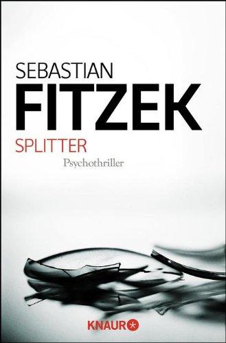 Splitter von Sebastian Fitzek