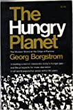 img - for The hungry planet;: The modern world at the edge of famine book / textbook / text book