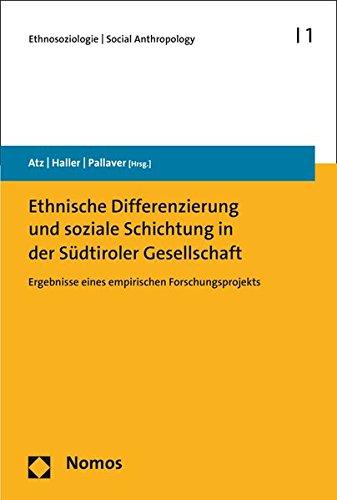 ethnische-differenzierung-und-soziale-schichtung-in-der-sudtiroler-gesellschaft-ergebnisse-eines-emp