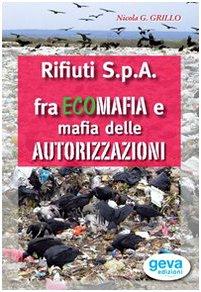 rifiuti-spa-fra-ecomafia-e-mafia-delle-autorizzazioni