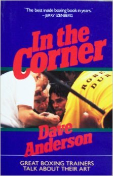 In the Corner: Great Boxing Trainers Talk About Their Art PDF