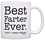 Fathers Day Gifts for Dad Best Farter Ever Oops Meant Father Gag Gift Gift Coffee Mug Tea Cup White
