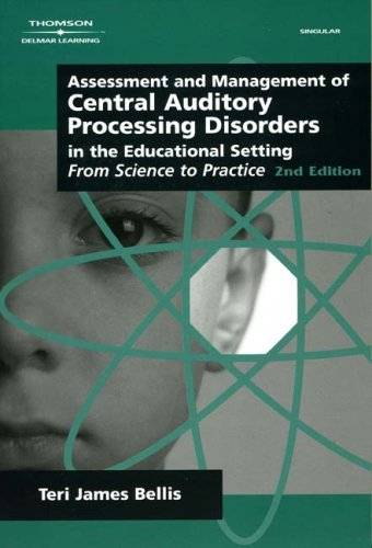 Assessment & Management of Central Auditory Processing...
