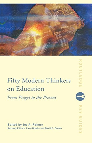fifty-modern-thinkers-on-education-from-piaget-to-the-present-day-routledge-key-guides