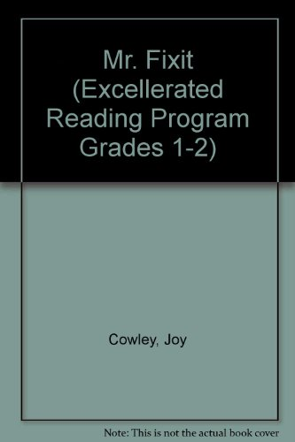 Mr. Fixit (Excellerated Reading Program Grades 1-2)