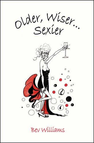 Older, Wiser . . . Sexier (Women)