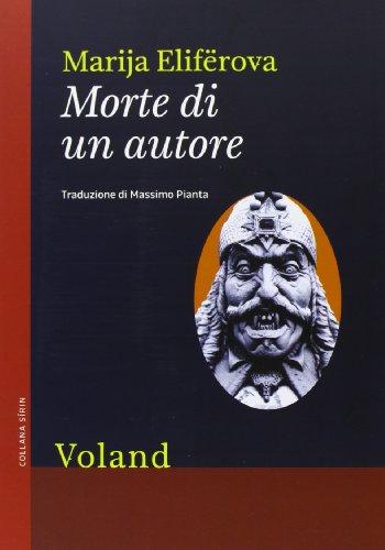 Marija Elifërova, Morte di un autore, Voland