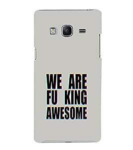EPICCASE We are Fu_king Awesome Mobile Back Case Cover For Samsung Tizen Z3 (Designer Case)