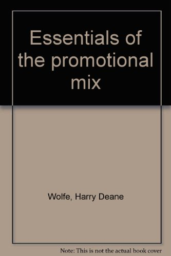 Essentials of the promotional mix